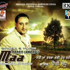 Harry sandhu Maa-new CD copy